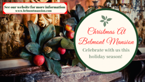 Christmas 'At Home' at Belmont Mansion