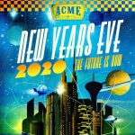 Acme New Years - The Future is Now