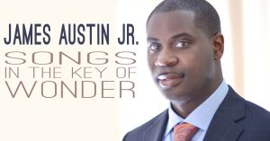 James Austin Jr. - 'Songs in the Key of Wonder'