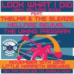 Look What I Did 'Sympathy Porn' vinyl release show w/ Thelma and the Sleaze, Hellfire Revival, The Viking Program