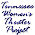 Tennessee Women's Theater Project (CLOSED)