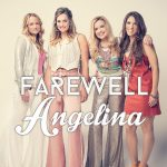 (RESCHEDULED) Farewell Angelina