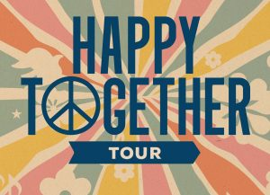 (RESCHEDULED) Happy Together Tour