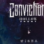 Convictions and Hollow Front with Special Guests