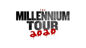 (POSTPONED) The Millennium Tour