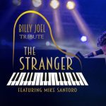 Billy Joel Tribute THE STRANGER featuring Mike Santoro