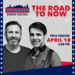(CANCELLED) Nashville Comedy Fest | The Road To Now