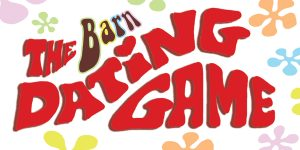 The Barn Dating Game