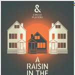 A Raisin in the Sun (Postponed)
