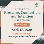 Living With Presence, Connection, and Intention After Trauma