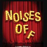 (POSTPONED) Noises Off