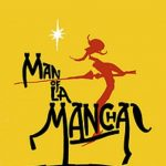 (POSTPONED) Man of La Mancha