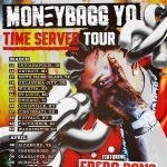 (POSTPONED) MONEYBAGG YO: Time Served Tour