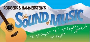 POSTPONED Rogers and Hammerstein's The Sound of Mu...