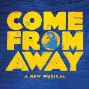 (RESCHEDULED) Come From Away
