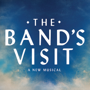 (POSTPONED) The Band's Visit