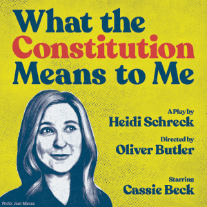(RESCHEDULED) What the Constitution Means to Me