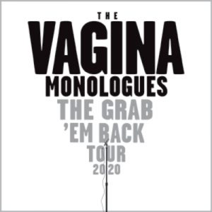 (RESCHEDULED) The Vagina Monologues