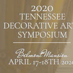 The Tennessee Decorative Arts Symposium