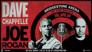(RESCHEDULED) Dave Chappelle and Joe Rogan