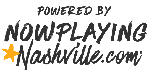 Visit NowPlayingNashville for Where to Go & What to Do!