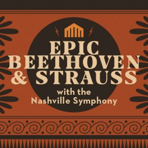 (POSTPONED) Epic Beethoven and Strauss