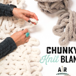 Mom's Morning Out - Chunky Knit Blanket Workshop