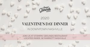 Valentine's Day Dinner at Stompin' Grounds
