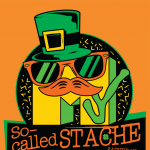 My So Called Stache: St. Pat's Extravaganza!
