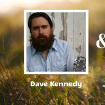 Dave Kennedy & Channing Wilson LIVE