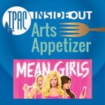 (POSTPONED) TPAC InsideOut presents Arts Appetizer...
