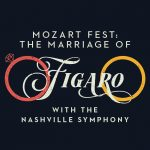 (POSTPONED) Mozart Fest: The Marriage of Figaro