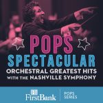(POSTPONED) Pops Spectacular: Orchestral Greatest ...