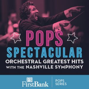 (POSTPONED) Pops Spectacular: Orchestral Greatest Hits