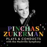 (POSTPONED) Pinchas Zukerman Plays & Conducts