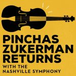 (POSTPONED) Pinchas Zukerman Returns