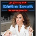 POSTPONED - Kristina Kuzmic: The Hope & Humor Tour