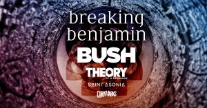 (CANCELLED) Breaking Benjamin w/Bush, Theory Of A ...