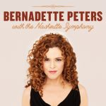 (POSTPONED) Bernadette Peters