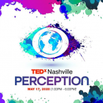 POSTPONED - TEDxNashville: PERCEPTION