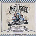 Acme Unplugged: Mike & the Moonpies