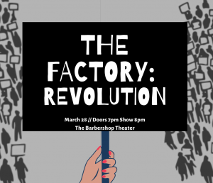 The Factory: REVOLUTION!