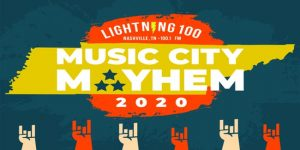 (POSTPONED) Lightning 100's Music City Mayhem