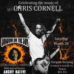 CANCELLED Shadow on the Sun - Chris Cornell tribute with Angry Native