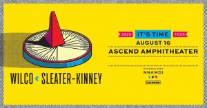 (RESCHEDULED) Wilco and Sleater-Kinney
