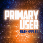 (POSTPONED) Primary User