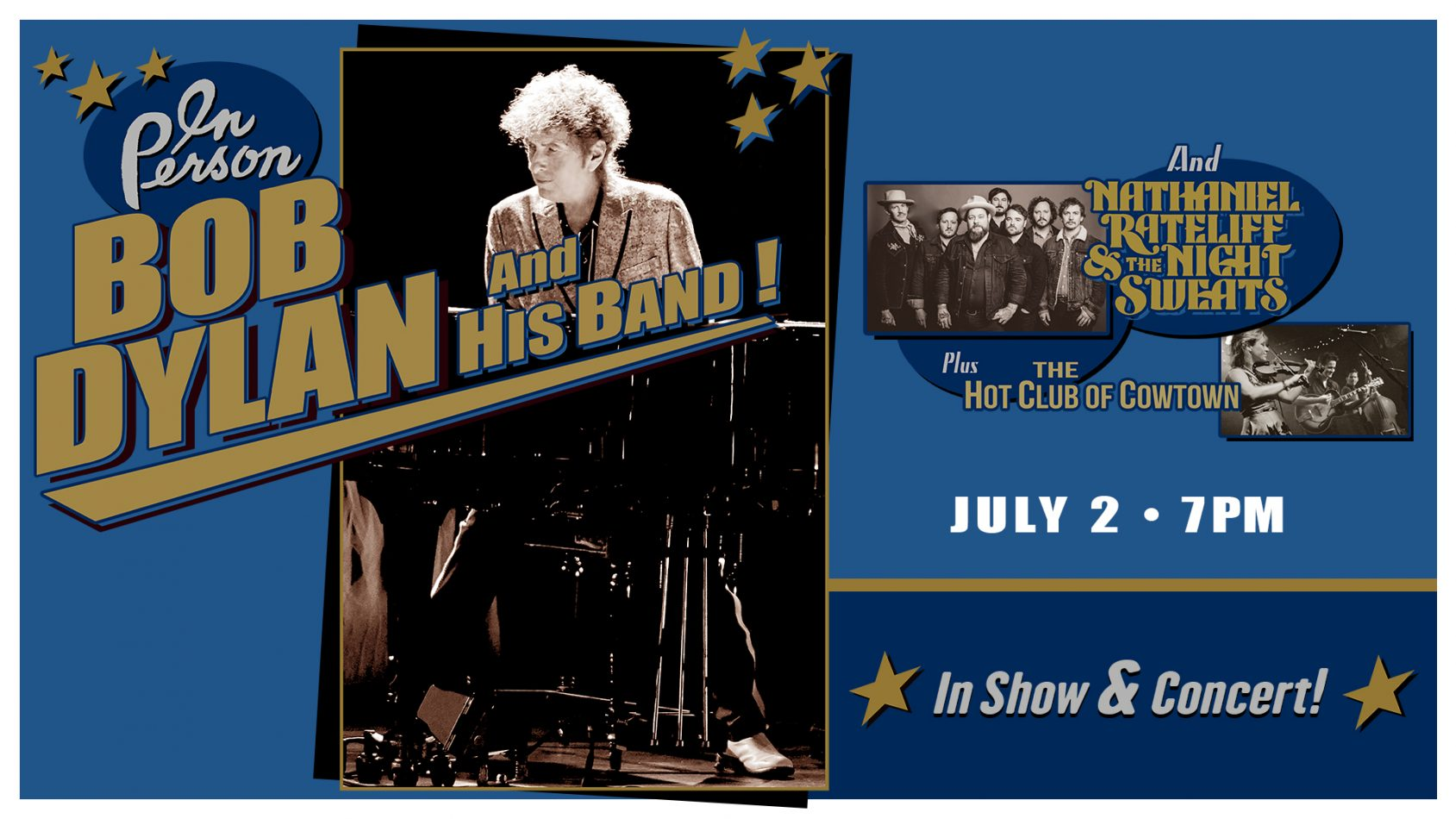 (CANCELLED) Bob Dylan and His Band and Nathaniel R...