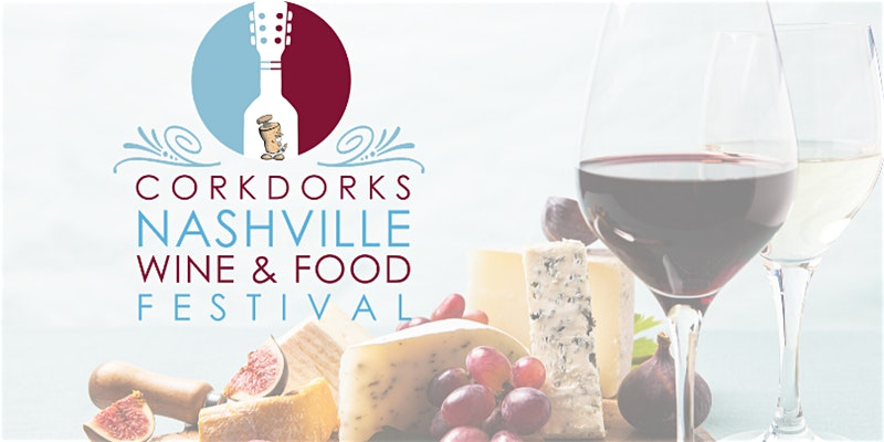 (POSTPONED TO AUGUST 8) Nashville Wine and Food Fe...
