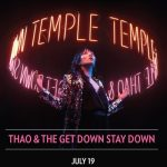 POSTPONED - Thao and the Get Down Stay Down