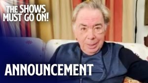 Andrew Lloyd Webber: The Shows Must Go On